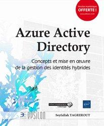 Azure Active Directory : concepts et mise en oeuvre de la gestion des identités hybrides