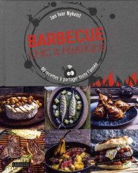 Barbecue chic et pratique. 90 recettes à partager toute l'année