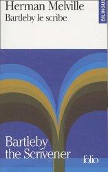 Bartleby le scribe : Bartleby the Scrivener
