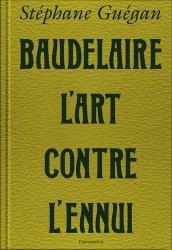 Baudelaire, l'art contre l'ennui