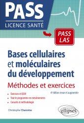 Bases cellulaires et moléculaires du développement - Méthodes et exercices