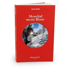 Babel 4810. La mondialisation du Mont Blanc