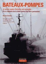 Bateaux-pompes et barges anti-incendie...