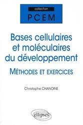 Bases cellulaires et moléculaires du développement