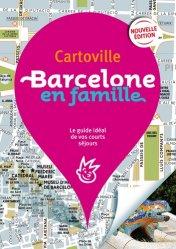 Barcelone en famille. 3e édition