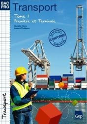 Bac Pro Transport - Tome 1