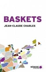Baskets. Récits de voyage