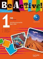 Be active! 1re Bac Pro - Livre élève