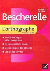 Bescherelle - L'orthographe pour tous