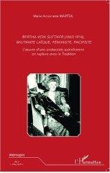 Bertha von Suttner (1843-1914), militante laïque, féministe, pacifiste