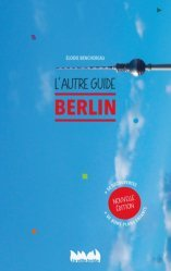 Berlin, l'autre guide