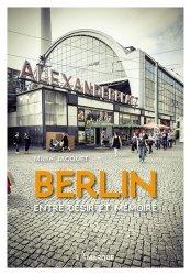 Berlin entre désir et mémoire
