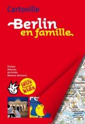 Berlin en famille. + cahier jeux spécial kids, 2e édition