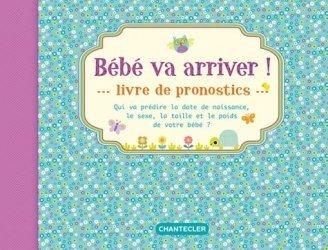 Bébé va arriver ! Livre de pronostics