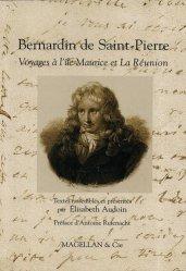 Bernardin de Saint-Pierre. Voyages à l'île Maurice et la Réunion