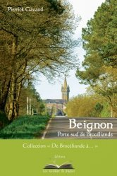 Beignon, porte sud de Brocéliande