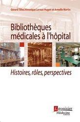Bibliothèques médicales à l'hôpital