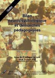 Bilan neuropsychologique et démarches pédagogiques