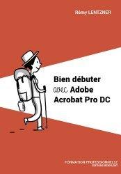 Bien débuter avec Adobe Acrobat Pro DC