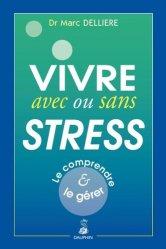 Bien vivre avec et sans stress