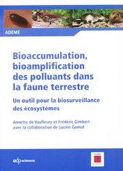 Bioaccumulation, bioamplification des polluants dans la faune terrestre