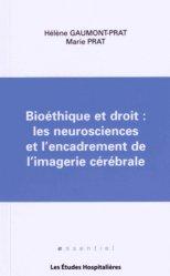 Bioéthique et droit : les neurosciences et l'encadrement de l'imagerie cérébrale