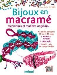Bijoux en macramè - Techniques et modèles originaux (nouvelle édition - coffret)