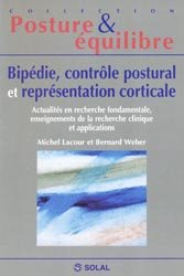 Bipédie, contrôle postural et représentation corticale