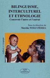 Bilinguisme, interculturel et ethnologie