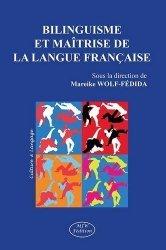 Bilinguisme et maîtrise de la langue française