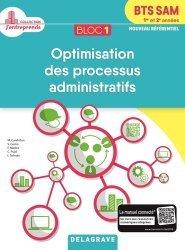 Bloc 1 - Optimisation des processus administratifs BTS SAM 1re & 2e  année