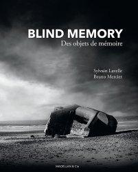 Blind Memory. Des objets de mémoire