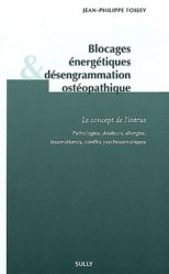 Blocages énergétiques désengrammation ostéopathique