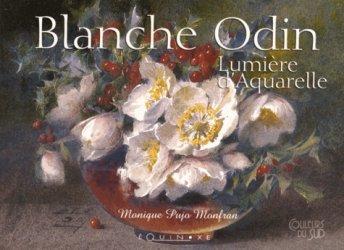 Blanche Odin. Lumière d'aquarelle