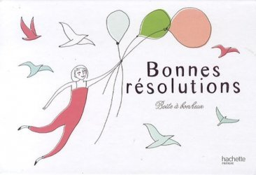 Boîte à bonheur : Bonnes résolutions
