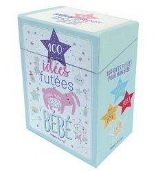 Boîte 100 idées futées pour mon bébé