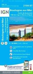 Boulogne-sur-Mer, Forêts du Boulonnais, PNR des Caps et Marais d'Opale. 1/25 000