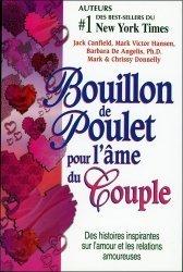 Bouillon de Poulet pour l'âme du couple. Des histoires sur l'amour et les relations amoureuses