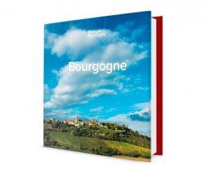 Bourgogne - Livre de photo sur la Bourgogne