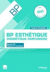 BP Esthétique - Cosmétique - Parfumerie Sujets d''examen