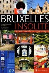 Bruxelles insolite. Trésors cachés et lieux secrets
