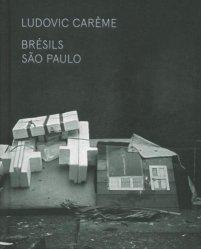Brésils. São Paulo, Edition bilingue français-anglais