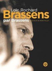 Brassens par brassens (nouvelle edition en semi-poche)