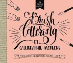Brush lettering et calligraphie moderne