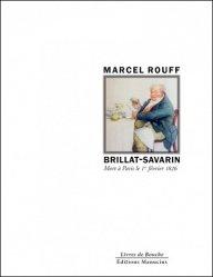 Brillat-Savarin. Mort à Paris le 1er février 1826