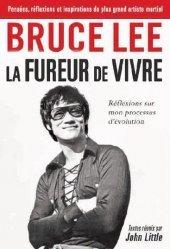Bruce Lee. La fureur de vivre
