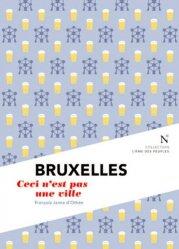 Bruxelles. Ceci n'est pas une ville, 2e édition