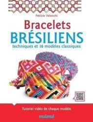 Bracelets bresiliens - techniques et 16 modeles classiques