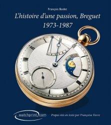 Breguet, histoire d'une passion 1973-1987