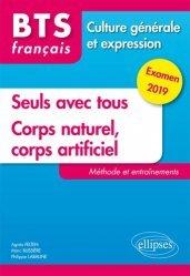 BTS Français Seuls avec tous et Corps naturel, corps artificiel
